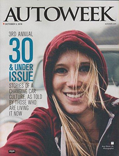 Autoweek Magazine October 3, 2016 | 30 & Under - Magazine Autoweek