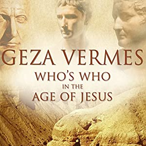 Who's Who in the Age of Jesus Audiobook