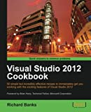 Visual Studio 2012 Cookbook, Richard Banks, 1849686521