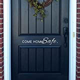 Come Home Safe Decal Vinyl Decal Door Decal Policeman Firefighter...