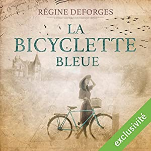 La bicyclette bleue : 1939-1942 (La bicyclette bleue 1) Audiobook