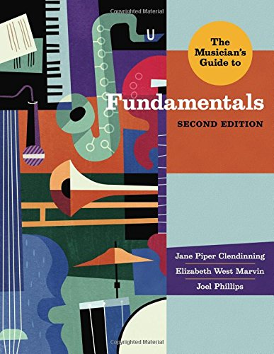 The Musician's Guide to Fundamentals (Second Edition)  (The Musician's Guide - Edition 2nd Songbook