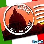 Roma [Rome]: Esto es la Guía Oficial de Holiday FM de Roma |  Holiday FM