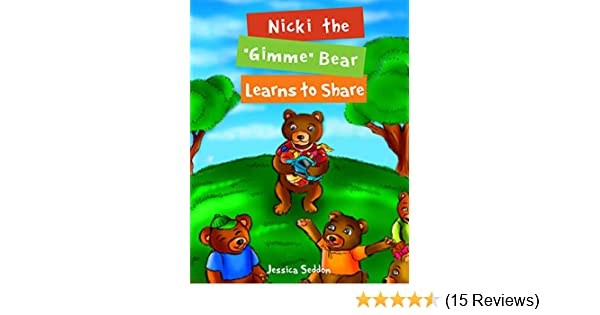 Nicki the Gimme Bear Learns to Share: Animal Stories - Childrens Books Ages 3-5 - Laugh + Learn