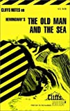 Hemingway's The Old Man and the Sea (Cliffs Notes)