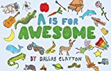 is clayton - A Is for Awesome