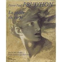 PIERRE-PAUL PRUD'HON LA POÉSIE DU CORPS