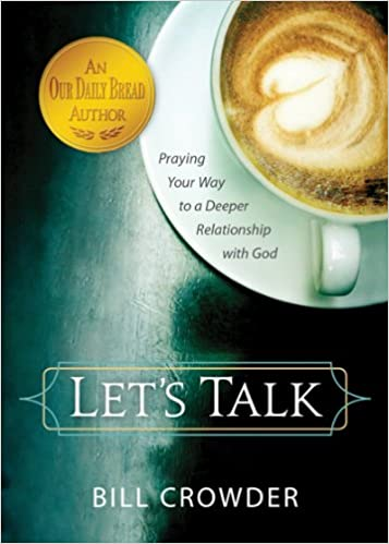 Book Let's Talk: Praying Your Way to a Deeper Relationship with God
