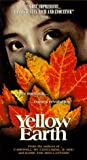 Yellow Earth [VHS]