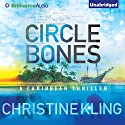 Circle of Bones Audiobook by Christine Kling Narrated by Angela Dawe