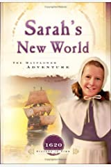 Sarah's New World: The Mayflower Adventure (1620) (Sisters in Time #1) Paperback