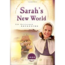 Sarah's New World: The Mayflower Adventure (1620) (Sisters in Time #1)