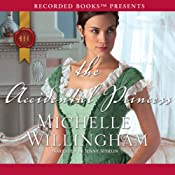 The Accidental Princess | Michelle Willingham