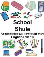 English-Swahili School/Shule Children's Bilingual Picture Dictionary