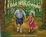 A Walk with Grandpa, Sharon K Solomon, 1934960128