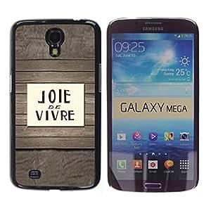 TopCaseStore / la caja del caucho duro de la cubierta de protección de la piel - Joie De Vivre French Quote Saying Text - Samsung Galaxy Mega 6.3 I9200 SGH-i527