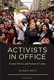 Activists in Office, Nicole F. Watts, 0295990503