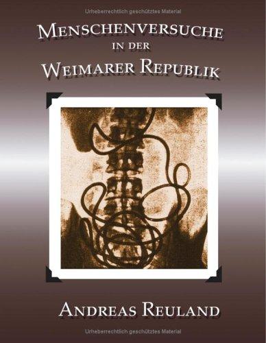Menschenversuche in der Weimarer Republik