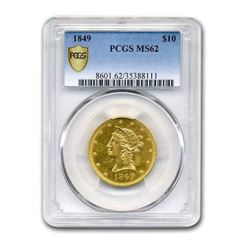 1849 $10 Liberty Gold Eagle MS-62 PCGS G$10 MS-62 PCGS