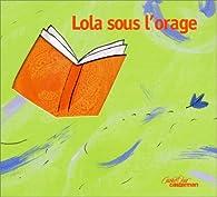 Lola sous l'orage par Jérôme Ruillier