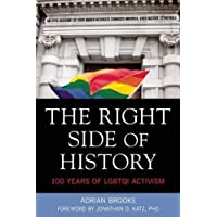 The Right Side of History: 100 Years of LGBTQI Activism