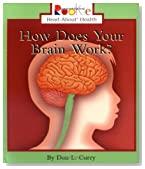 How Does Your Brain Work? (Rookie Read-About Health (Paperback))