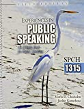 Experiences in Public Speaking : An Activity Book for Public Speaking- SPCH 1315, Chisholm, Marla and Ganschow, Jackie, 0757597181