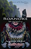 Roanoke by Angela Elwell Hunt front cover