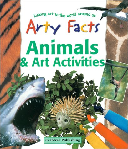 Animals and Art Activities (Arty Facts) pdf epub
