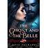 The Ghost and the Belle (Saint's Grove Book 7)