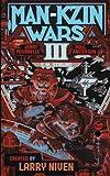 Man Kzin Wars III