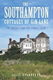 The Southampton Cottages of Gin Lane, Sally Spanburgh, 1609492781