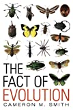 The Fact of Evolution, Cameron M. Smith, 1616144416