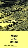 Mines of the Mojave, Ron Miller and Peggy Miller, 0875054145