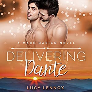 Audio Book Review: Delivering Dante (Made Marian #6) by Lucy Lennox (Author) & Michael Pauley (Narrator)