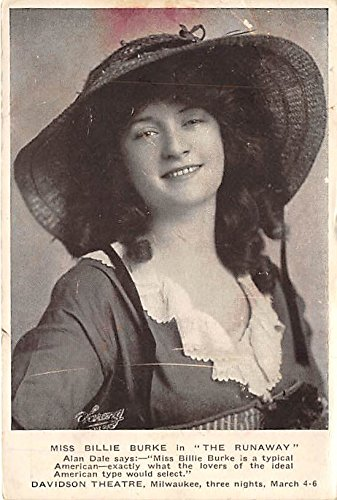 Theater Actor / Actress Old Vintage Antique Postcard Post Card, Postales, Postkaarten, Kartpostal, Cartes, Postkarte, Ansichtskarte Miss Bllie Burke in The Runaway Davidson Theatre, Milwaukee, March 4-6 Unused