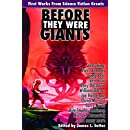 Before They Were Giants: First Works from Science Fiction Greats (Planet Stories (Paizo Publishing))