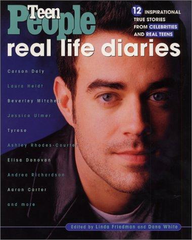 Download Teen People: Real Life Diaries: Inspiring True Stories from Celebrities and Real Teens ebook