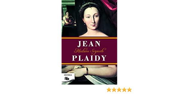 madame serpiente jean plaidy