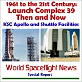 1961 to the 21st Century, World Spaceflight News Staff, 1893472388