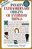 Extraordinary Origins of Everyday Things, Charles Panati and Cha Panati, 0060964197