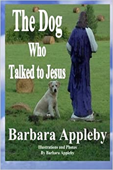 Book The Dog Who Talked to Jesus