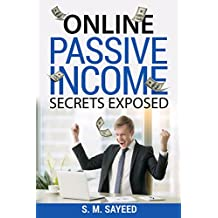 Online Passive Income Secrets Exposed: Your key to Financial Freedom