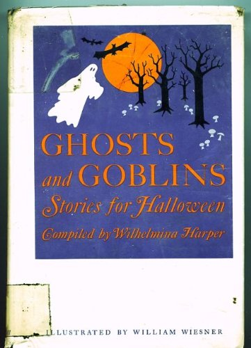 Ghost and Goblins: Stories for Halloween -