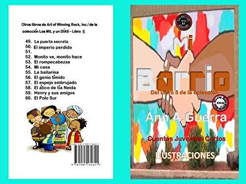 Mi Barrio: Cuento No. 51 (Los MIL y un DIAS: Cuentos Juveniles