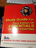 Essentials of Fire Fighting : Study Guide for Third Edition, Sneed, Marsha, 0879391022