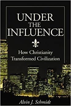 Under the influence how christianity transformed civilization under the influence how christianity transformed civilization fandeluxe Epub