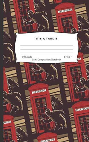 (IT'S A TARDIS: Mini Composition Notebook)