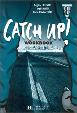 Livre gratuits Catch up, Anglais, BEP, terminale, Workbook pdf epub