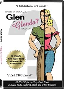 Ed Wood's Glen Or Glenda? In Color! (Colorized / Black & White)